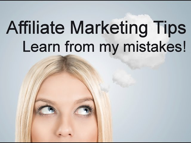 5 Essential Affiliate Marketing Tips. How To Make Money With Affiliate Marketing.