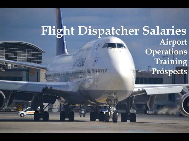 Airport or Flight Dispatcher Salary – Earnings in Airport Operations